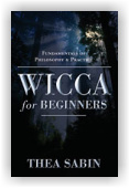 Thea Sabin: Wicca for Beginners