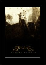 xARKANEx: Arcane Elitism (CD)
