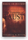 Elizabeth M. Butler: The Fortunes Of Faust