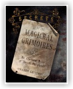 Aaron Leitch: Secrets of the Magickal Grimoires
