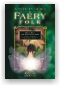Edain McCoy: A Witch's Guide to Faery Folk