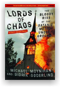 Michael Moynihan & Didrik Soderlind: Lords of Chaos