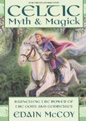 Edain McCoy: Celtic Myth & Magick
