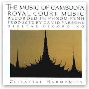 THE MUSIC OF CAMBODIA: Royal Court Music (CD)