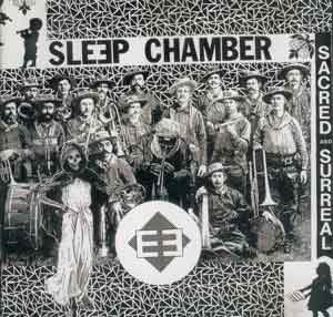 SLEEP CHAMBER: Sacred & Surreal (CD)
