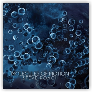 Steve Roach: Molecules of Motion (CD in 4-panel Digipak)