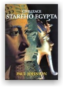 Paul Johnson: Civilizace starého Egypta