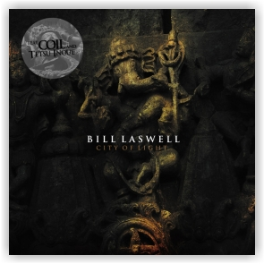 Bill Laswell feat. Coil: City of Light (Digipak CD)