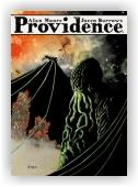 Moore Alan: Providence