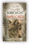 William S. Burroughs: Nahý oběd