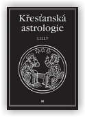 Lilly William: Křesťanská astrologie
