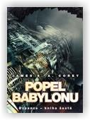 Corey James S. A.: Popel Babylonu