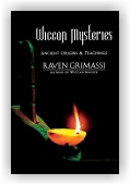 Raven Grimassi: The Wiccan Mysteries