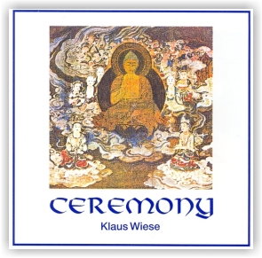 Klaus Wiese: Ceremony (CD)