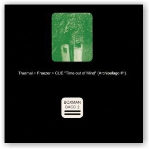 Thermal + Freezer + CUE: Time out of Mind (CD)