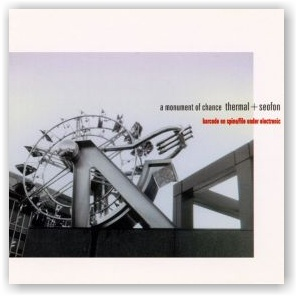Thermal + Seofon: A Monument of Chance (CD)