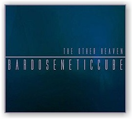 BARDOSENETICCUBE: The Other Heaven (CD)