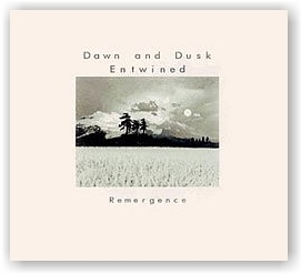Dawn & Dusk Entwined: Remergence (CD)
