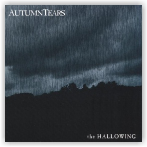 Autumn Tears: The Hallowing (CD)