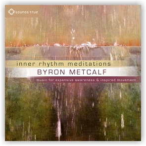 Byron Metcalf (feat: Erik Wøllo & Peter Phippen): Inner Rhythm Meditations (CD)