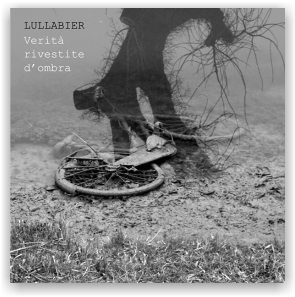 Lullabier: Verità Rivestite D'Ombra (CD)