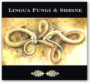 Lingua Fungi & Shrine: Strange Growths/Wander (Digipack CD)