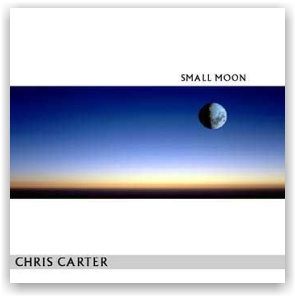 Chris Carter: Small Moon (CD)