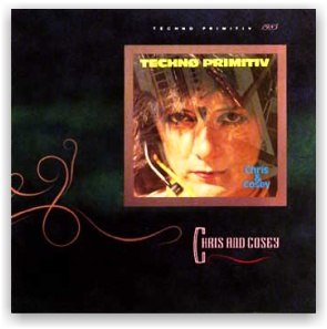 Chris & Cosey: Techno Primitiv (CD)
