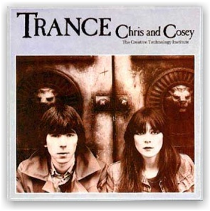 Chris And Cosey: Trance (CD)