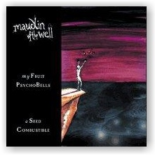MAUDLIN OF THE WELL (aka KAYO DOT): My Fruit Psychobells... (CD)