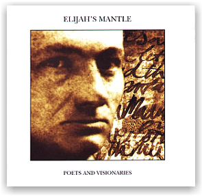 Elijah's Mantle: Poets & Visionaries (CD)
