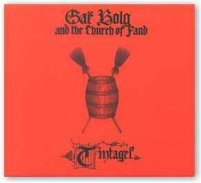 GAE BOLG AND THE CHURCH OF FAND: Tintagel (CD)