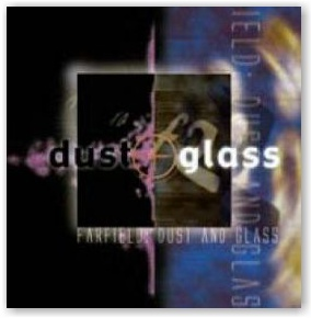 FARFIELD: Dust And Glass (CD)