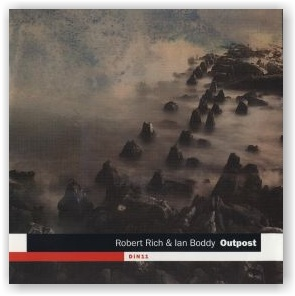 Ian Boddy & Robert Rich: Outpost (CD)