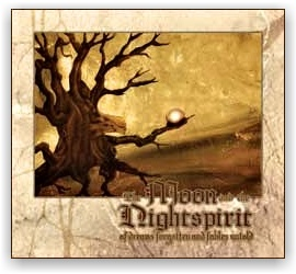The Moon and the Nightspirit: Of Dreams Forgotten and Fables (CD)