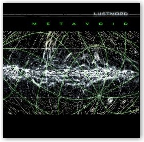 LUSTMORD: Metavoid (CD)
