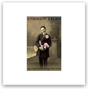 Andrew Liles: My Long Accumulating Discontent (CD)