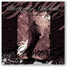 Butterfly Messiah: Priestess (CD)