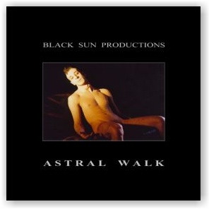 BLACK SUN PRODUCTIONS: Astral Walk (CD)