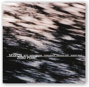 SEOFON: Zero Point: Lessons In Being Nothing (CD)