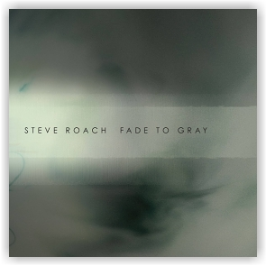 Steve Roach: Fade To Gray (CD)