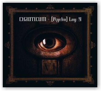 CHAOTICUM: [Psycho] Log: Y (digipak CD)