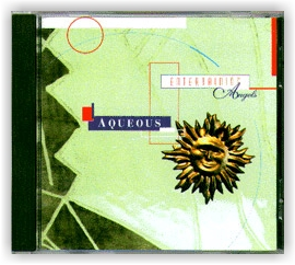AQUEOUS: Entertaining Angels (CD)