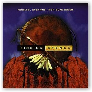 Michael Stearns and Ron Sunsinger: Singing Stones (CD)