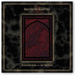 Al Gromer Khan and Kai Taschner: Black Marble & Sweet Fire (CD)