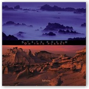 Steve Roach: On This Planet (CD)