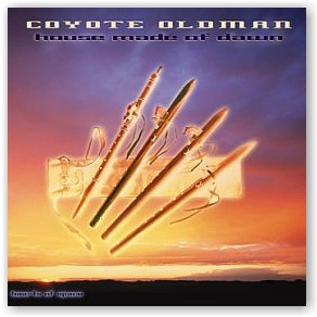 Coyote Oldman: House Made of Dawn (CD)