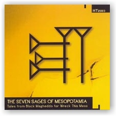 THE SEVEN SAGES OF MESOPOTAMIA: Tales from Black Magheddo... (CD)