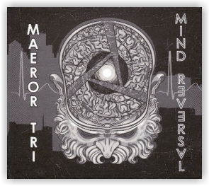 Maeror Tri: Mind Reversal - 93/11 (CD)