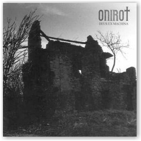 ONIROT: Deux Ex Machina (CD)